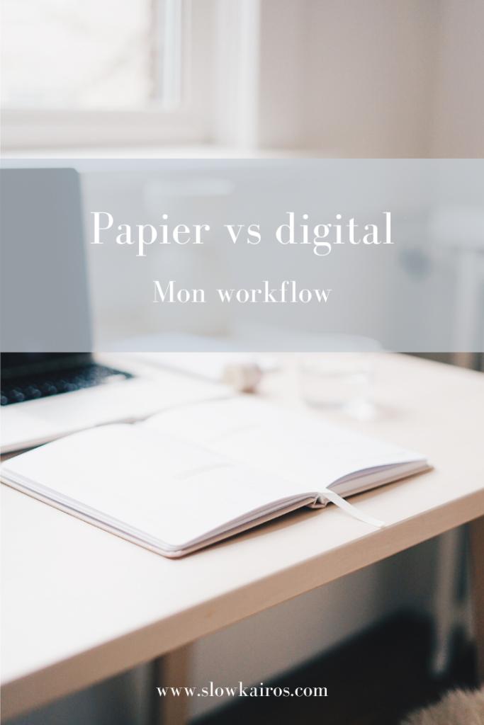Papier ou digital - mon workflow